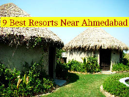 9 Best Resorts Near Ahmedabad
