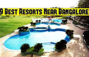 9 Best Resorts Near Bangalore