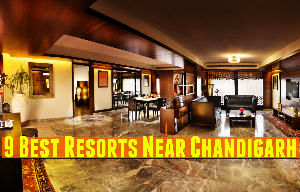 9 Best Resorts Near Chandigarh