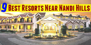 9 Best Resorts Near Nandi Hills