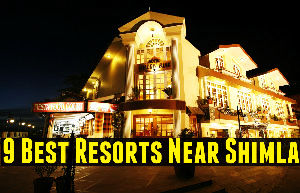 9 Best Resorts Near Shimla