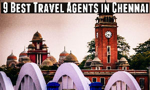9 Best Travel Agents in Chennai