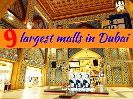 9 largest malls in Dubai