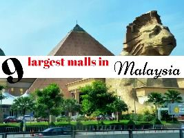 9 largest malls in Malaysia