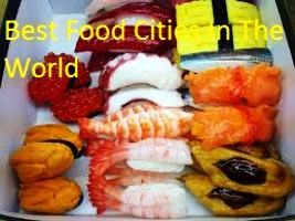 Best Food Cities In The World