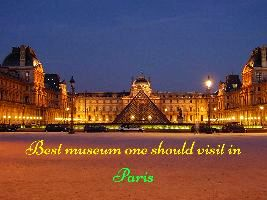 Best museum one should visit in Paris