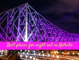 Best places for night out in Kolkata