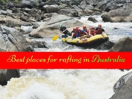 Best places for rafting in Australia