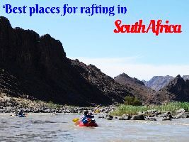 Best places for rafting in South Africa
