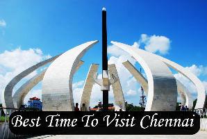 Best Time To Visit Chennai