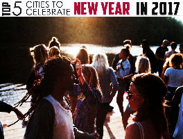 Top 5 Cities for New Year 2017 Celebrations Outside India