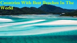 Countries With Best Beaches In The World