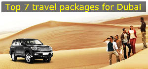 7 Best packages of Dubai