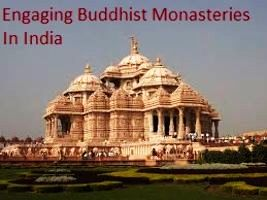 Engaging Buddhist Monasteries In India