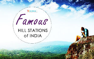 Most Famous Hill Stations Of India