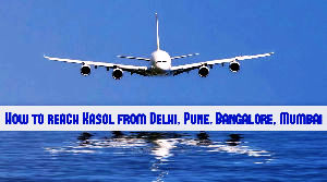 How to reach Kasol from Delhi, Pune, Bangalore, Mumbai?