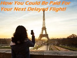 How You Could Be Paid For Your Next Delayed Flight!