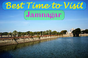 Best time to visit Jamnagar