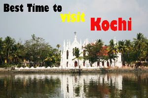 Best time to visit Kochi