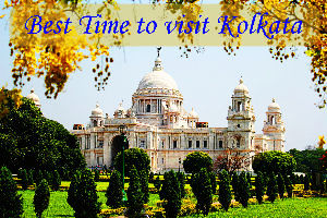 Best Time To Visit Kolkata