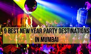 Some Best New Year Party Destinations in Mumbai