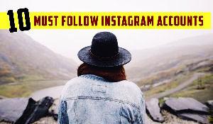 10 Must Follow Instagram Accounts