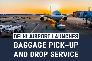 Delhi Airport Launches Baggage Pick-up and Drop Service