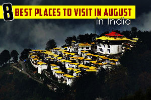 Places To Visit In August In India in 2019