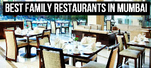 Best Family Restaurants in Mumbai to Celebrate your New Year