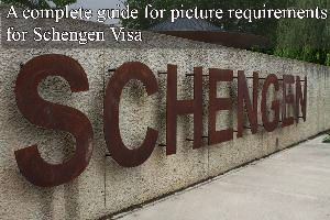 A complete guide for picture requirements for Schengen Visa