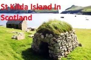St Kilda Island In Scotland