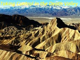 Taking Control In the Death Valley