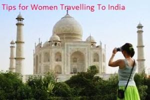 Tips for Women Travelling To India