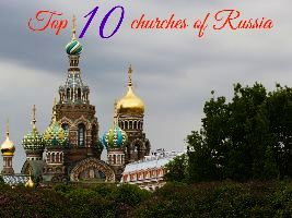 Top 10 churches of Russia