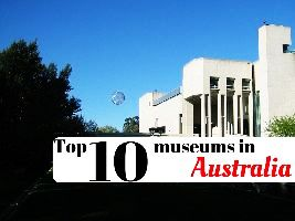 Top 10 museums in Australia