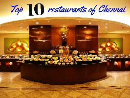 Top 10 restaurants of Chennai