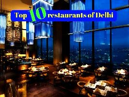 Top 10 restaurants of Delhi
