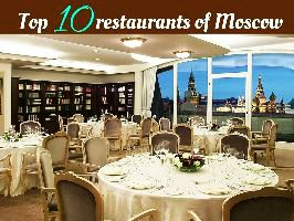Top 10 restaurants of Moscow