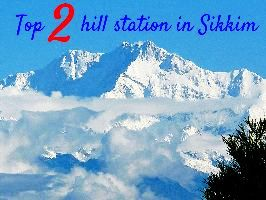 Top 2 hill station in Sikkim
