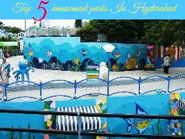 Top 5 amusement parks In Hyderabad