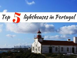 Top 5 lighthouses in Portugal