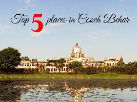 Top 5 places in Cooch Behar