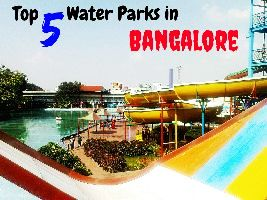 Top 5 Water Parks in Bangalore