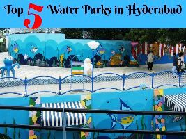 Top 5 Water Parks in Hyderabad