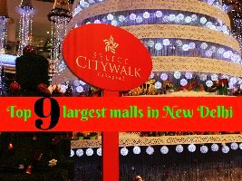 Top 9 largest malls in New Delhi