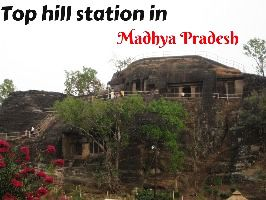Top hill station in Madhya Pradesh