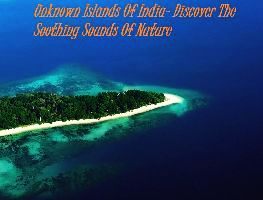Unknown Islands Of India- Discover The Soothing Sounds Of Nature