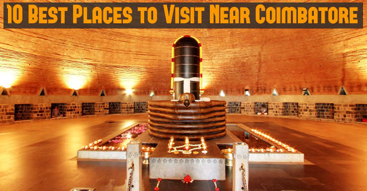 10 Best Places to Visit Near Coimbatore - Hello Travel Buzz