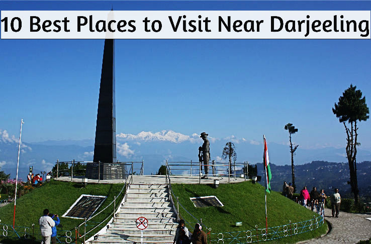 10 Best Places To Visit Near Darjeeling Hello Travel Buzz