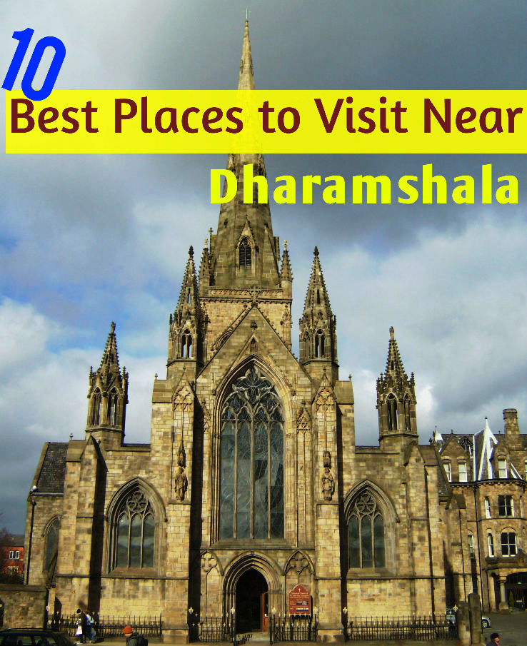 10 best places to visit near dharamshala hello travel buzz Top 10 places to go on vacation
